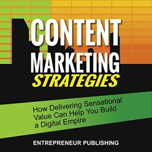 Content Marketing Strategies Audiobook By Entrepreneur Publishing cover art