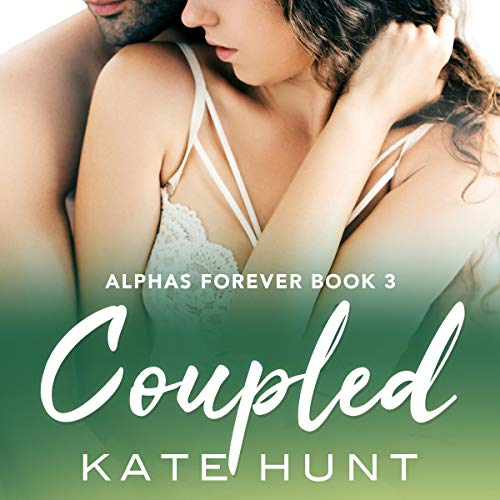 Coupled Audiobook By Kate Hunt cover art