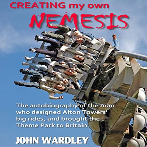 Creating my own Nemesis Audiobook By John Wardley cover art