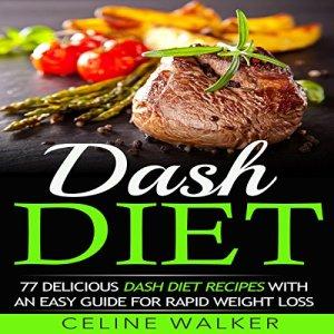 Dash Diet Audiobook By Celine Walker cover art