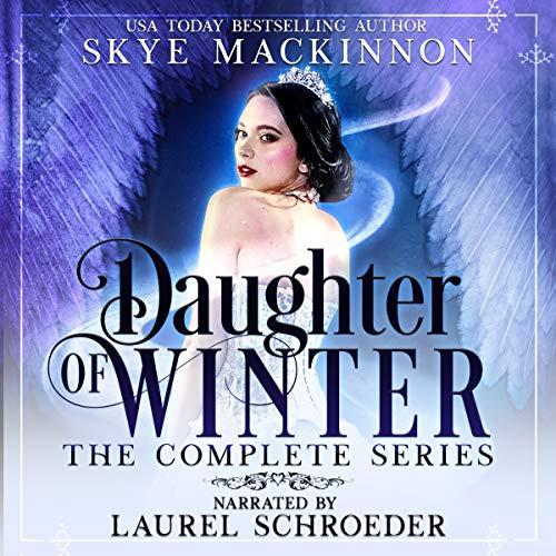 Daughter of Winter Box Set Audiobook By Skye MacKinnon cover art