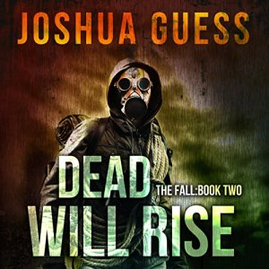 Dead Will Rise Audiobook By Joshua Guess cover art