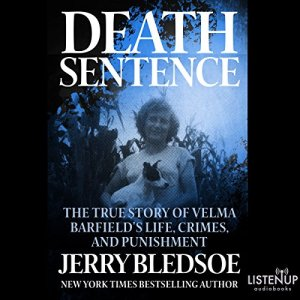 Death Sentence Audiobook By Jerry Bledsoe cover art