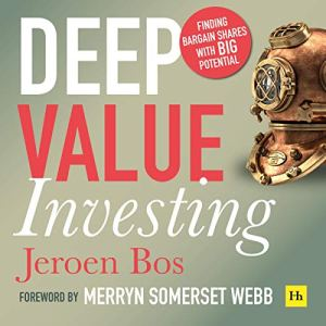 Deep Value Investing, 2nd edition: Finding Bargain Shares with BIG Potential Audiobook By Jeroen Bos cover art