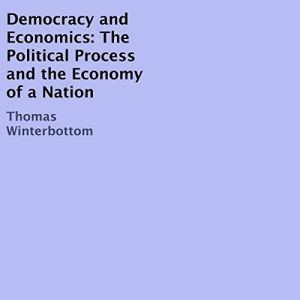 Democracy and Economics Audiobook By Thomas Winterbottom cover art