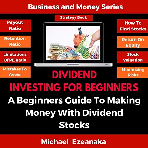 Dividend Investing for Beginners Audiobook By Michael Ezeanaka cover art