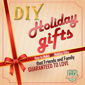 DIY Holiday Gifts Audiobook By The DIY Reader cover art