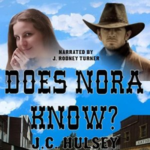 Does Nora Know? Audiobook By J.C. Hulsey cover art