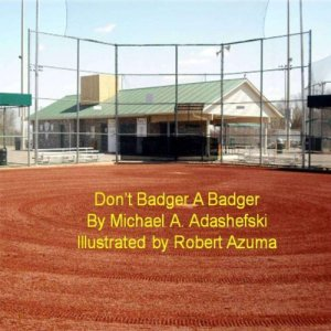 Don't Badger a Badger Audiobook By Michael Adashefski cover art