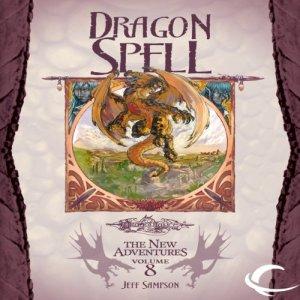 Dragon Spell Audiobook By Jeff Sampson cover art