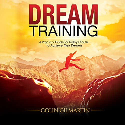 Dream Training Audiobook By Colin Gilmartin cover art