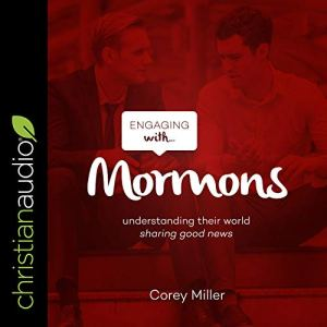 Engaging with Mormons Audiobook By Corey Miller cover art