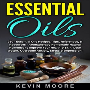 Essential Oils Audiobook By Kevin Moore cover art