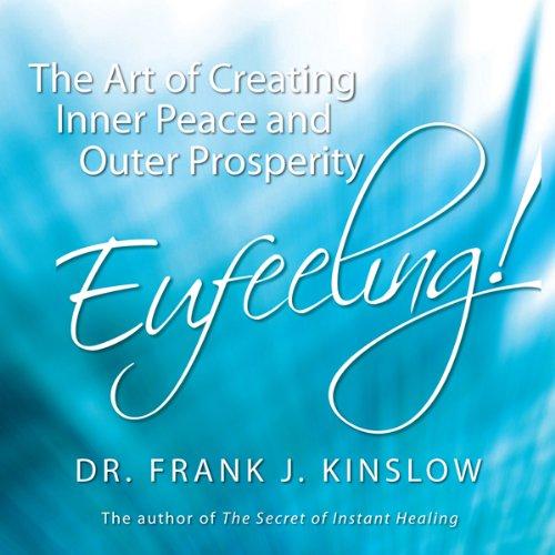 Eufeeling! Audiobook By Dr. Frank J. Kinslow cover art