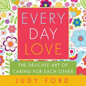 Every Day Love Audiobook By Judy Ford cover art