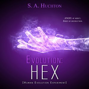 Evolution: HEX Audiobook By S. A. Huchton cover art
