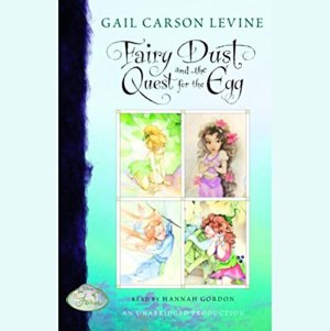 Fairy Dust and the Quest for the Egg Audiobook By Gail Carson Levine cover art