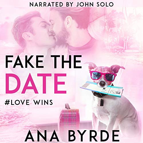 Fake the Date Audiobook By Ana Byrde cover art