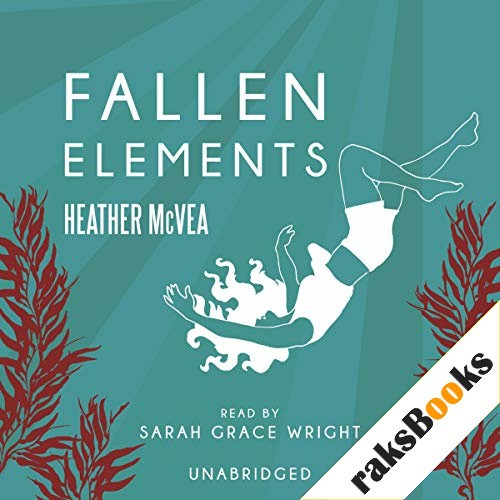Fallen Elements Audiobook By Heather McVea cover art