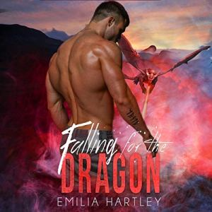 Falling for the Dragon Audiobook By Emilia Hartley cover art