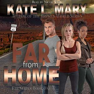 Far from Home Audiobook By Kate L. Mary cover art