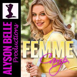 Femme Camp Audiobook By Alyson Belle cover art