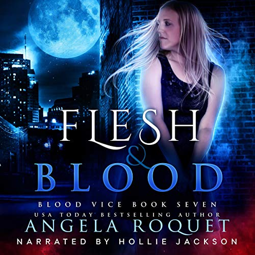Flesh and Blood Audiobook By Angela Roquet cover art