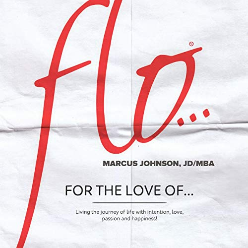 Flo...: For the Love Of Audiobook By Marcus Johnson cover art