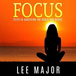 Focus Audiobook By Lee Major cover art