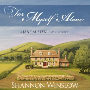 For Myself Alone Audiobook By Shannon Winslow cover art
