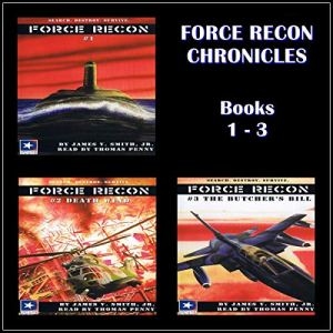 Force Recon Chronicles, Books 1-3 Audiobook By James V. Smith cover art