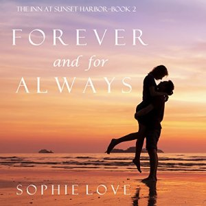 Forever and for Always Audiobook By Sophie Love cover art