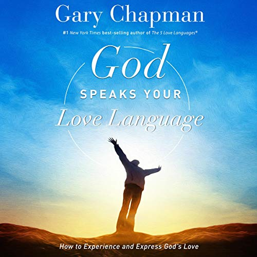 God Speaks Your Love Language Audiobook By Gary Chapman cover art