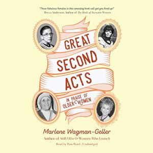 Great Second Acts Audiobook By Marlene Wagman-Geller cover art