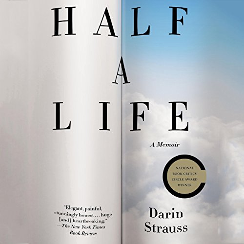 Half a Life Audiobook By Darin Strauss cover art