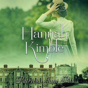Hannah Kimble Audiobook By Patricia Pitt cover art