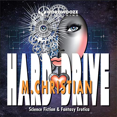 Hard Drive Audiobook By M. Christian cover art