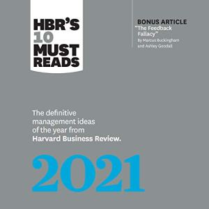 HBR's 10 Must Reads 2021: The Definitive Management Ideas of the Year from Harvard Business Review Audiobook By Harvard Business Review cover art