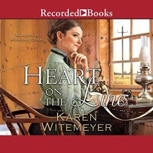 Heart on the Line Audiobook By Karen Witemeyer cover art