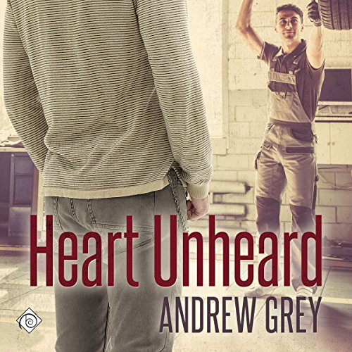 Heart Unheard Audiobook By Andrew Grey cover art