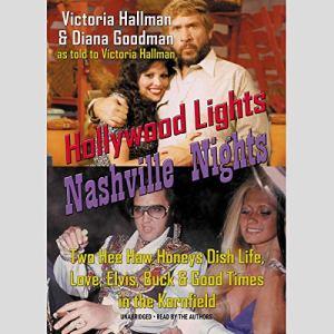 Hollywood Lights, Nashville Nights Audiobook By Victoria Hallman, Diana Goodman cover art