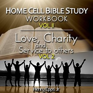 Home Cell Bible Study Workbook, Volume II Audiobook By Henry Harrison Epps Jr. cover art