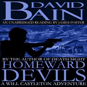 Homeward Devils: A Short Will Castleton Novel Audiobook By David Bain cover art