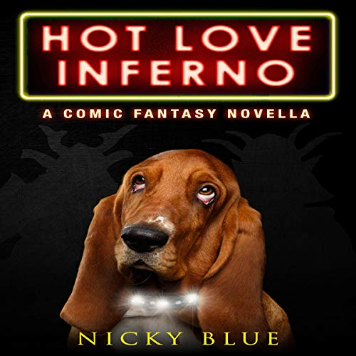 Hot Love Inferno Audiobook By Nicky Blue cover art