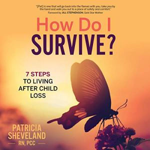 How Do I Survive? Audiobook By Patricia Sheveland cover art