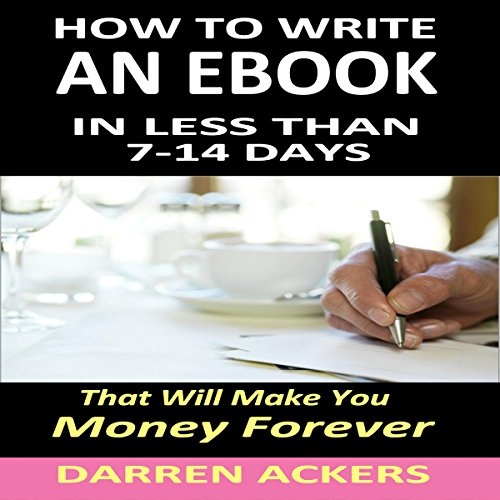 How to Write an E-Book Audiobook By Darren Ackers cover art