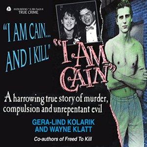 I Am Cain Audiobook By Gera-Lind Kolarik cover art