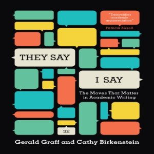"""They Say / I Say"" Audiobook By Gerald Graff, Cathy Birkenstein cover art"
