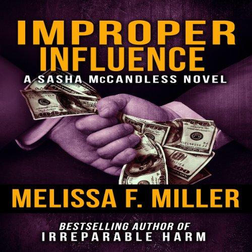 Improper Influence Audiobook By Melissa F. Miller cover art