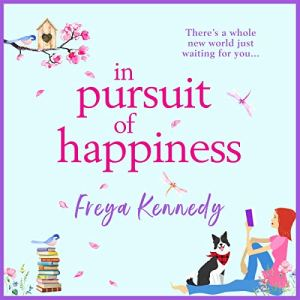 In Pursuit of Happiness Audiobook By Freya Kennedy cover art